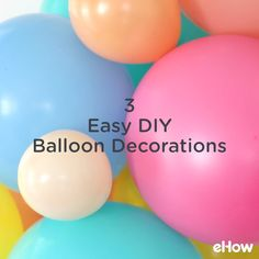 Balloon Arch Diy Discover 3 Easy DIY Balloon Decoration Ideas Pump up the color and festivity at your next soiree with these three DIY balloon decorations that will wow your guests. Easy and inexpensive these will take your party decor to the next level. Birthday Balloon Decorations, Diy Party Decorations, Birthday Balloons, 1st Birthday Parties, Baby Shower Decorations, Diy Party Ideas, Balloon Decorations Without Helium, Birthday Garland, Shower Centerpieces