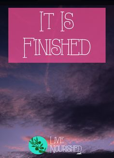 Did you know that Jesus's final words from the cross were 'It is finished'? Here's why they're good news and what they mean for your life...
