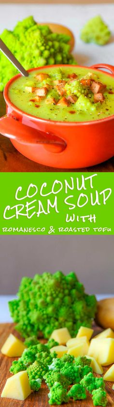 COCONUT CREAM SOUP with romanesco and roasted tofu - This coconut cream soup is the result of my passion for Southeast Asia and Roman cuisine! I love so much coconut soups, they recall me my travel in Thailand, tables placed on the water edge, exotic flavor and spices… This recipe combine the delicate flavor of Romanesco broccoli, a must of the Roman tradition, with the sweet of coconut milk and the sour of the tofu marinated into the soy sauce. - cooking healthy vegetarian appetizer vegan