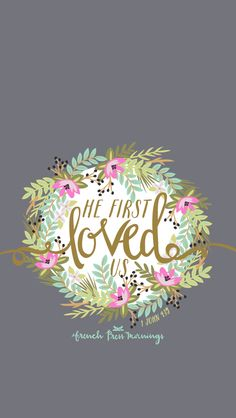 We love because He first loved us. 1 John by French Press Mornings Bible Verses Quotes, Bible Scriptures, Devotional Quotes, Godly Quotes, Biblical Quotes, French Press Mornings, 1 John 4 19, God Is Good, Word Of God