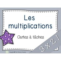 Multiplications Cartes à tâches 3x2 Maths 3e, Grade 3, 5th Grades, Fractions, Task Cards, Kids Learning, Grammar, Teacher, Letters