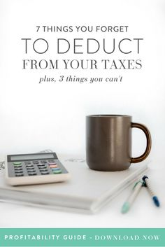 7 Things You Forget to Deduct on Your Taxes (+ 3 That You Can't) — Think Creative Collective Small Business Tax, Own Your Own Business, Creative Business, Business Planning, Business Tips, Business Accounting, Business Lady, Online Business, Business Bank Account