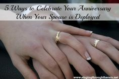 5 Ways to Celebrate Your Anniversary When Your Spouse is Deployed #militarylife #deployment #anniversary