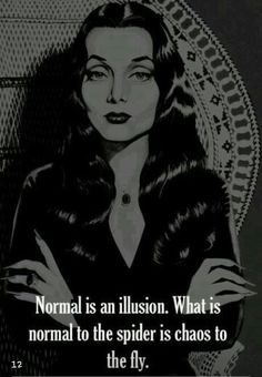 Gomez made a wise choice when he chose mortitia to be his bride. Great Quotes, Quotes To Live By, Inspirational Quotes, Random Quotes, Awesome Quotes, Motivational Quotes, Interesting Quotes, Dark Fantasy, Magick