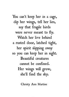 Domestic Violence Print - Emotional Abuse Survivor - Freedom Quotes - She'll Find the Sky Poem - Hop Beautiful creatures cannot be confined. Angst Quotes, Now Quotes, Quotes To Live By, Life Quotes, Emotion Quotes, Poems On Life, No Love Quotes, Feeling Used Quotes, Cynical Quotes