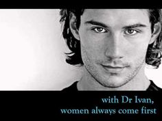 With Dr. Ivan...women always come first