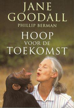 Hoop voor de Toekomst | Book | Jane Goodall Institute Netherlands