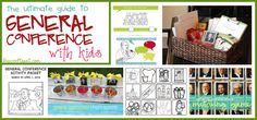 the ultimate guide to general conference with kids - tons of resources!! | www.livecrafteat.com