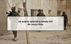 Taktyka SEO - wybierz właściwą dla swojej firmy #seo #taktyka #strategia #pozycjonowanie #koncepcja #NKS #NowaKoncepcjaSEO #marketing