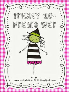 Tricky 10-Frame War (free as of this pin; from Mrs. Wheeler's First Grade Tidbits)