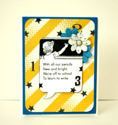 Hello...it's Back To School with Alice Carman.  What a cute little card for a favorite teacher or counselor!  If you want directions on how to make this little cutie...come to the Petaloo Blog!