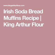 Irish Soda Bread Muffins Recipe   King Arthur Flour