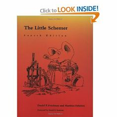 The Little Schemer - 4th Edition: Daniel P. Friedman, Matthias Felleisen, Duane Bibby, Gerald J. Sussman: 9780262560993: Amazon.com: Books