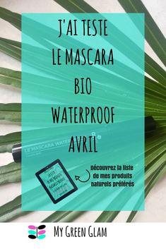 J'ai testé le mascara waterproof bio Avril — My Green Glam Basement Remodel Diy, Basement Remodeling, Mascara Waterproof, Tips, Green, Organic Makeup, Natural Makeup, Face Yoga, Organic Beauty