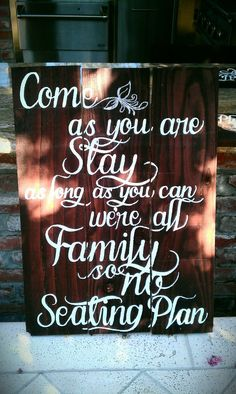 i made this for our wedding after seeing the phrase on a sign via pinterest :) endless inspiration!