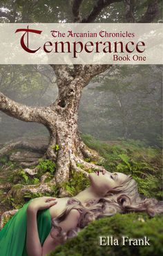 Temperance ~ The Arcanian Chronicles, Book 1 by Ella Frank