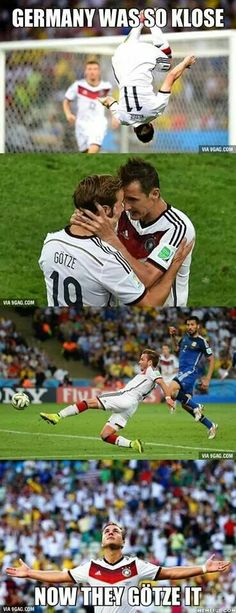 Germany was so Klose, now they Götze it. : Germany was so Klose, now they Götze it - stopped in semi or finals in the previous four World Cup rounds then finally they win the tittle Soccer Memes, Soccer Quotes, Football Memes, Sports Memes, Funny Soccer, Funny Sports, Funny Minion, Patriots Memes, Funny Jokes