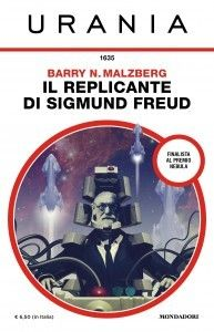The Remaking of Sigmund Freud by Barry N. Malzberg http://www.bookscrolling.com/award-winning-science-fiction-fantasy-books-1985/