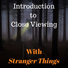 Close viewing, intro to close viewing, scene analysis and film studies with Stranger Things episode. Classroom activity and lesson plan on film studies and close viewing ready to go using Stranger Things
