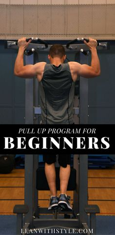 how to do pull ups for beginners   pull up program training   pull ups for beginners   pull ups for beginners tips   learn how to do a pullup   master the pullup   pull up strength   pull up progression
