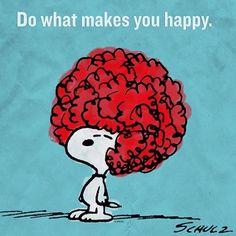 """""""hacer lo que te hace feliz""""...una simple verdad!!!"""