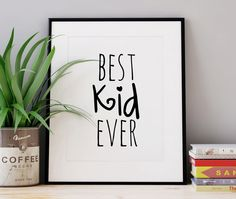 Best Kid Ever, Black And White Nursery Print, Nursery Quotes, Nursery Art, Gift For A Kid, Black And White Nursery Print, Printable Nursery by WhitePrintDesign on Etsy