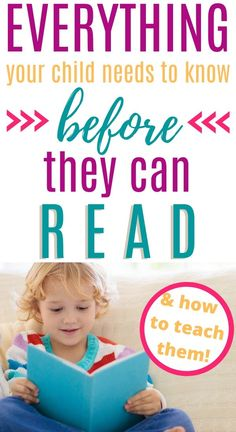 Everything Your Child Needs to Know Before they Can Read (And how to teach them)