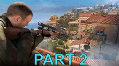 Sniper Elite 4 campaign gameplay walkthrough bitanti village