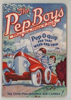 "The Pep Boys Pep-O-quip for that weekend trip ""All Over Philadelphia and Camden!"""