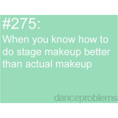 The only time I wear makeup is for ballet performances and ballet picture day.
