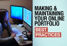 How to make and maintain your online portfolio.