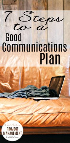 Create a communications plan for your projects at work with these 7 easy steps. Great tips for project managers.