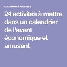 24 activités à mettre dans un calendrier de l'avent économique et amusant