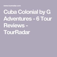 Cuba Highlights Cuba Tours Peregrine Adventures AU Trip - Cuba tours reviews