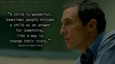 True Detective Quotes: All the best and latest quotes from HBO TV Series True Detective. True Detective Quotes, True Detective Season 1, Detective Series, Infj, People Quotes, True Quotes, True Tv, Hbo Tv Series, Teenage Rebellion