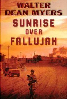 """Sunrise Over Fallujah"" by Walter Dean Myers. U.S. invasion of Iraq."
