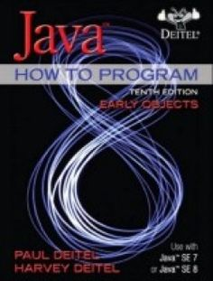 Java How To Program (Early Objects) (10th Edition) PDF Download here