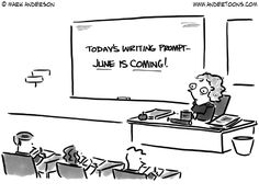 """(Writing on board reads """"Today's Writing Prompt - June Is Coming!"""")"""