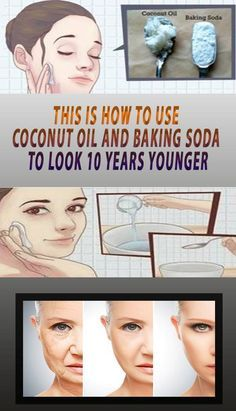 Look 10 Years Younger With Amazing Coconut Oil & Baking Soda Recipe