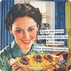 housewife humor... So f-ing true though... like omg I could be ...