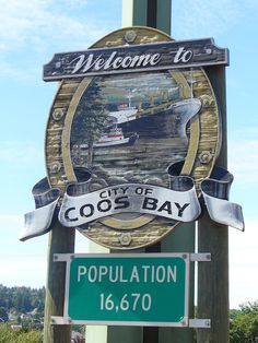 Return to Coos Bay, for our honey moon :)