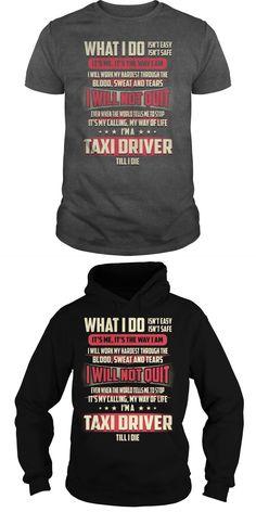 Cute Taxi Driver Job Title Tshirt Hoodie Guys Tee Hoodie Ladies Tee Taxi Driver T