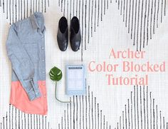 So many of you guys requested a tutorial for the color blocked Archer that showed up on the blog last week as part of our announcement that the Archer pattern was back in stock, so we hopped on it and