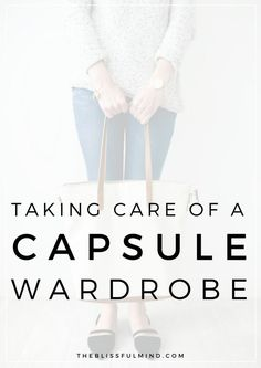 If you have a capsule wardrobe or are interested in starting your own, laundry can be a big concern for some people. Here are 5 tips for taking care of your capsule wardrobe to keep it looking new all season long!
