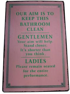 Ladies Gentlemen Keep Bathroom Clean FUN Retro Sign | eBay