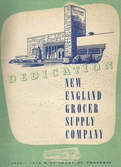 Dedication: New England Grocer Supply Company 1913-1948 * 35 Years of Progress