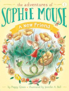 The Paperback of the A New Friend (Adventures of Sophie Mouse Series #1) by Poppy Green, Jennifer A. Bell | at Barnes & Noble. FREE Shipping on $25 or