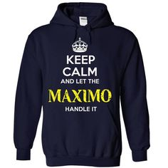 MAXIMO KEEP CALM Team .Cheap Hoodie 39$ sales off 50% o - #groomsmen gift #gift for teens. ORDER NOW => https://www.sunfrog.com/Valentines/MAXIMO-KEEP-CALM-Team-Cheap-Hoodie-39-sales-off-50-only-19-within-7-days-.html?68278