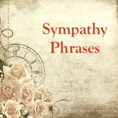 Choose from an abundance of short sympathy phrases to use his wording in your condolences cards. Phrases for friends, siblings, spouses and more. Sympathy Card Messages, Sympathy Notes, Words Of Sympathy, Condolence Messages, Sympathy Verses, Sympathy Greetings, Condolences Quotes, Sympathy Card Wording, Funeral Card Messages