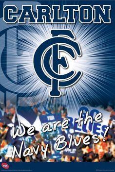 We are the Navy Blues! Carlton Afl, Carlton Football Club, Kelly's Heroes, Australian Football League, Club Poster, Art Logo, Print Pictures, Blues, Sports